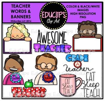 Teacher Appreciation Week - Teacher Words & Banners Clip Art {Educlips Clipart}