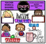 Teacher Appreciation Week - Teacher Words & Banners Clip A