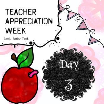Teacher Appreciation Week: Day 3 Freebie