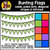 Teacher Appreciation Week - Day 4   Bunting Flags {CU}