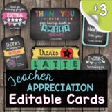 Teacher Appreciation Week - EDITABLE - Cards - Gifts
