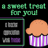 Teacher Appreciation Week Freebie!