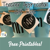 Teacher Appreciation Week Gift Tag Printables!