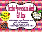Teacher Appreciation Week Gift Tags-11 Colorful, clever ta