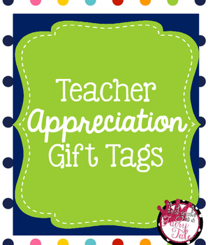 Teacher Appreciation Week Tags