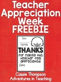 Teacher Appreciation Week Thank You- FREEBIE