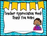 Teacher Appreciation Week Thank You Notes