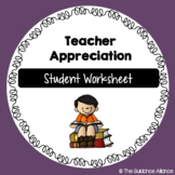 TEACHER APPRECIATION! Worksheet Freebie