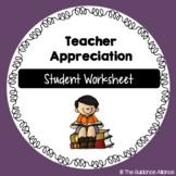 Teacher Appreciation Worksheet Freebie!