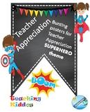 Teacher Appreciation decor - SUPER HERO theme (PTA, PTO)