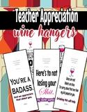 Teacher Appreciation wine hangers!