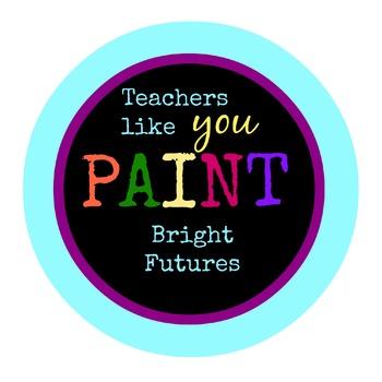 Teacher Appriciation Tag - Paint Bright Futures