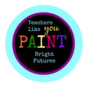 Teacher Appriciation Tag - Paint Bright Futures