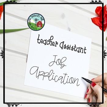 Teacher Assistant / Student Helper Job Application