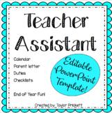 Teacher Assistant for the Day EDITABLE! (Parent Letter, Ch