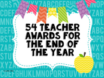 Teacher Awards for the End of the Year