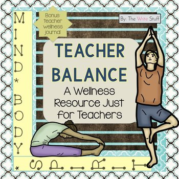 Teacher Balance & Stress Management