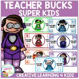 Teacher Behavior Bucks
