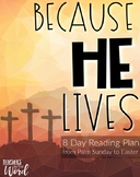 Teacher Bible Reading Plan: Because He Lives