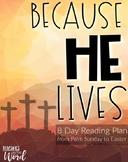Teacher Bible Reading Plan: Because He Lives