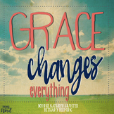 Teacher Bible Study: Grace Changes Everything