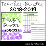 Teacher Binder (EDITABLE) *UPDATED FOR 2018-2019*