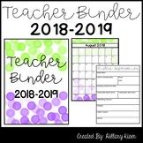 Teacher Binder (EDITABLE) *UPDATED FOR 2018-2019*