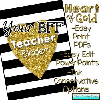 Your BFF Editable Teacher Binder - Heart of Gold