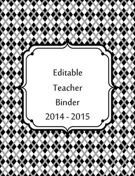 Editable Teacher Binder 2014-2015  Black and White