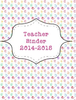 Teacher Binder 2015-2016 Colorful Swirls