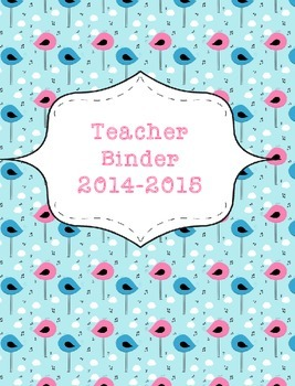 Teacher Binder 2015-2016 Musical Birds