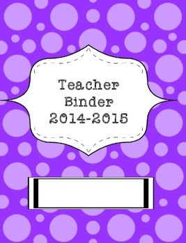 Teacher Binder 2015-2016 Purple Polka Dots2