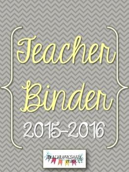 Teacher Binder 2015-2016(Gray Chevron)