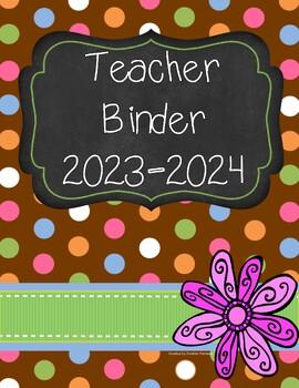 Teacher Binder 2016-2017 (Brown, Teal, Pink Theme)