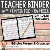 Editable Teacher Binder w/ 4th Grade Common Core Gradebook