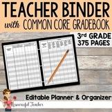 Editable Teacher Binder w/ 3rd Grade Common Core Gradebook