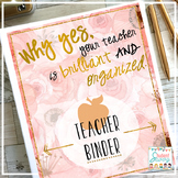 Teacher Binder (Editable) 2018-2019 Floral