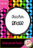 Teacher Binder Bundle 2015-2016 fully editable