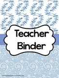 Teacher Binder - Calendar, Planners, Forms - Blue