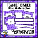 Teacher Binder Covers EDITABLE with Blue Watercolor Background