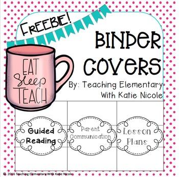 Teacher Binder Covers: Freebie!