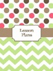 Teacher Binder Covers (Editable): Pink, Green, and Brown Dots and Chevron Theme