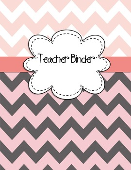 Teacher Binder Covers EDITABLE for Light Pinks/Grays Chevron Back to School