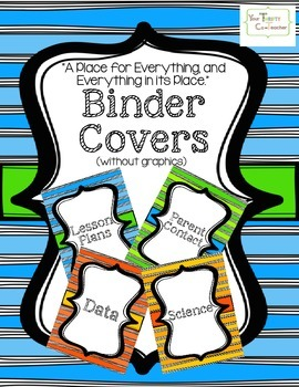 Teacher Binder Covers (without graphics)