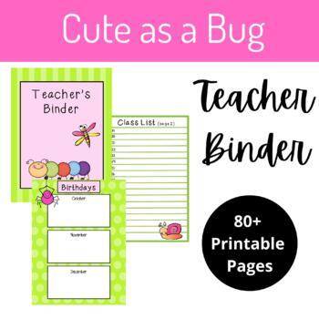 "Teacher Binder- ""Cute as a Bug"" Theme"