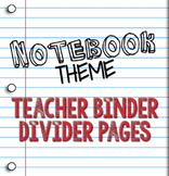 Teacher Binder Divider Pages: Notebook Paper Theme