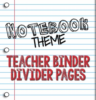 Teacher Binder Divider Pages: Notebook Paper Theme