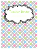 Teacher Binder Dividers+ in Grey & Bright Dots