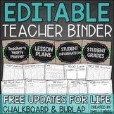 Teacher Binder: EDITABLE Planner - Chalkboard & Burlap - Free Updates for Life!