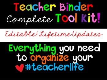 Teacher Binder! EDITABLE! Updates for Life! Growing Bundle